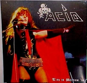 Acid - Live In Belgium '84 - 2009