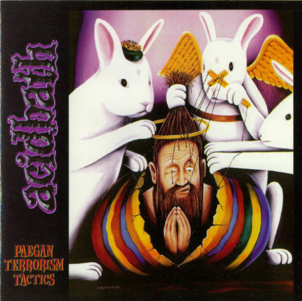 Acid Bath - Paegan Terrorism Tactics - 1996