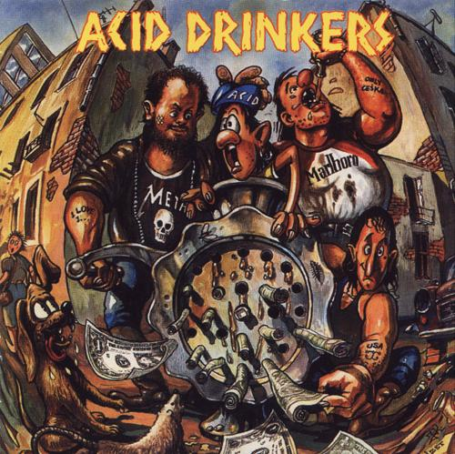 Acid Drinkers - Dirty Money, Dirty Tricks 1991