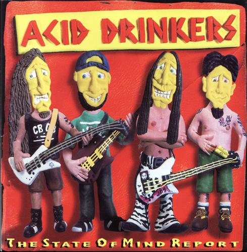 Acid Drinkers - The State Of Mind Report 1996