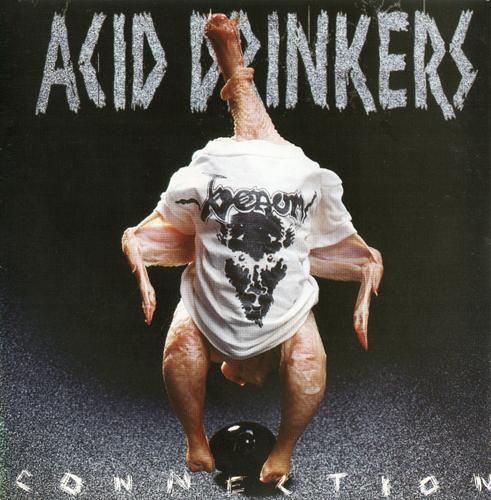 Acid Drinkers - Infernal Connection 1997