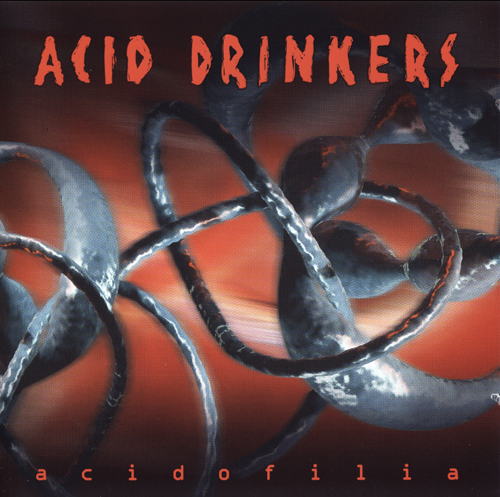 Acid Drinkers - Acidofilia 2002