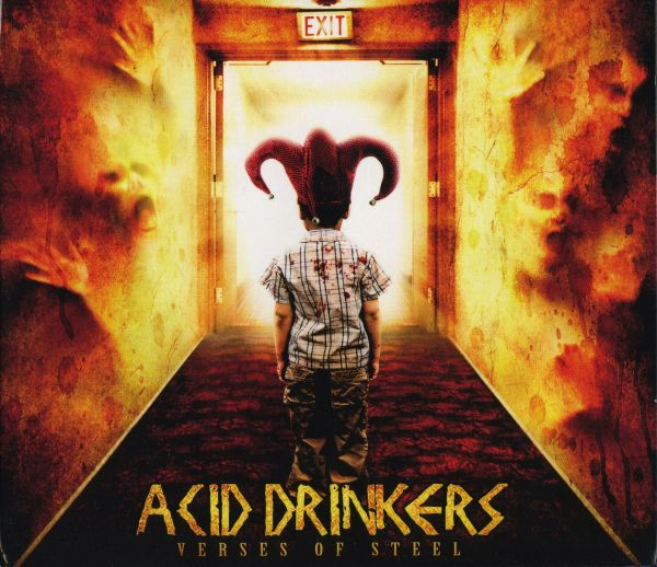 Acid Drinkers - Verses Of Steel 2008