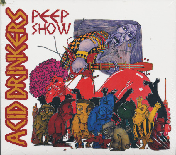 Acid Drinkers - Peep Show - 2016