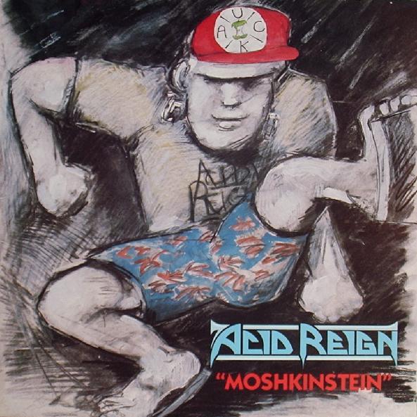 Acid Reign - Moshkinstein - 1988
