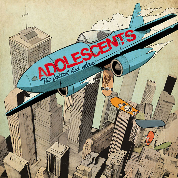 Adolescents - The Fastest Kid Alive - 2011