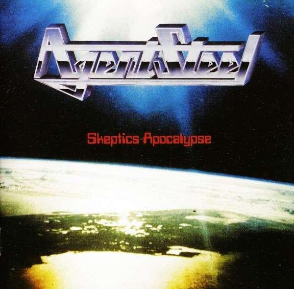 Agent Steel - Skeptics Apocalypse 1985