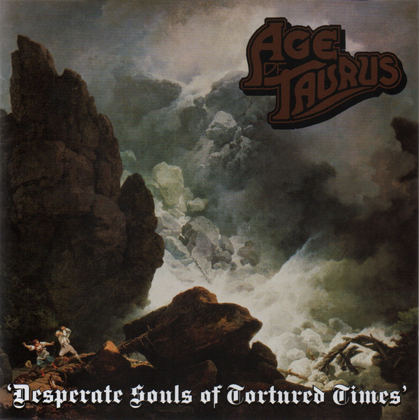 Age Of Taurus - Desperate Souls Of Tortured Times - 2013