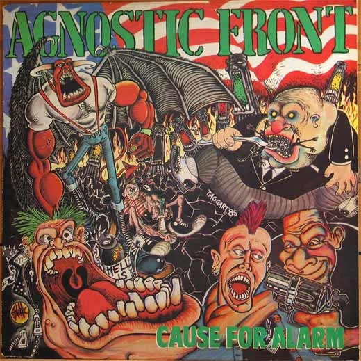 Agnostic Front - Cause For Alarm - 1986