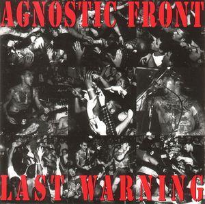 Agnostic Front - Last Warning - 1993