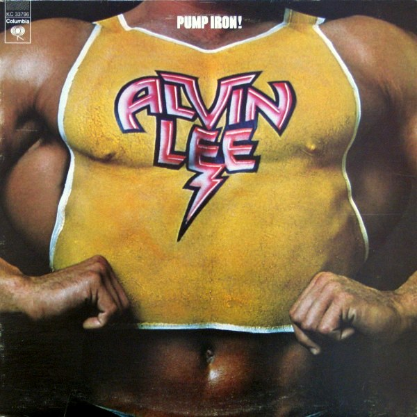 Alvin Lee - Pump Iron! - 1975