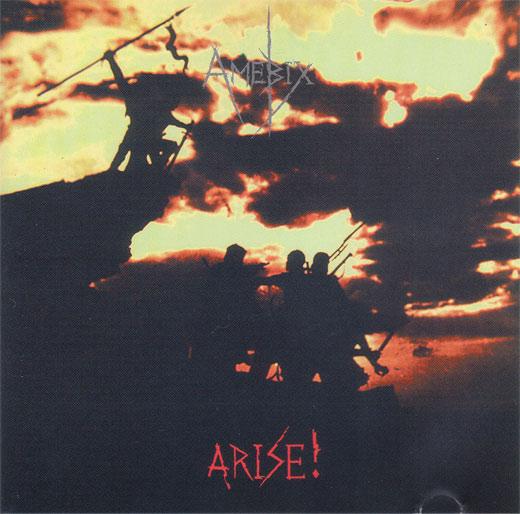 Amebix - Arise! 1985