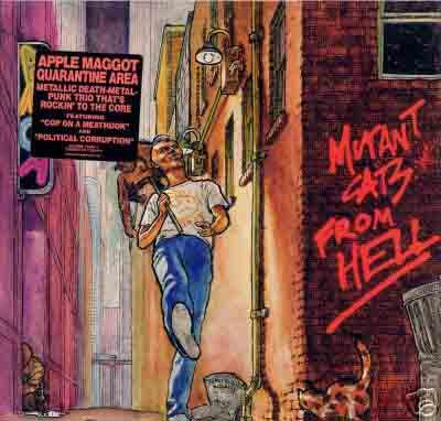 Apple Maggot Quarantine Area - Mutant Cats From Hell 1988