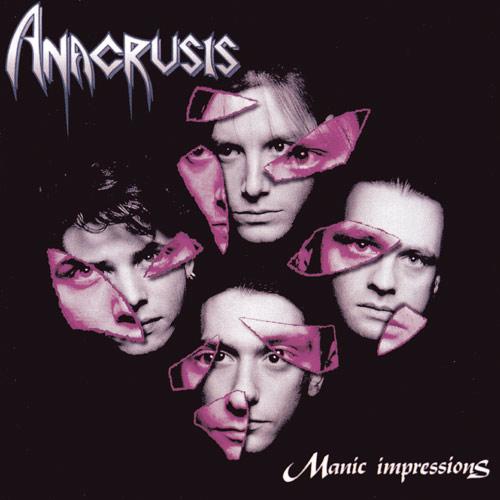 Anacrusis - Manic Impressions - 1991