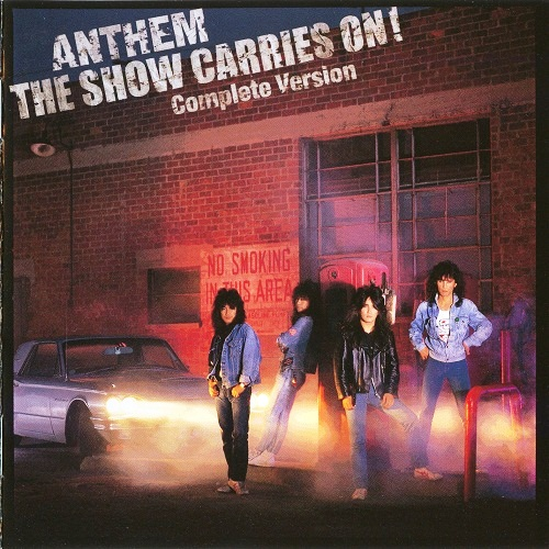 Anthem - The Show Carries On! Complete Version - 1987