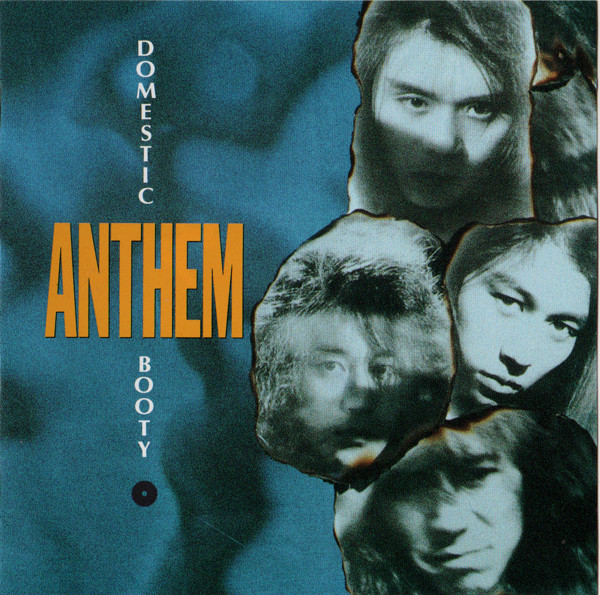 Anthem - Domestic Booty - 1992