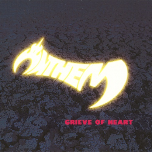 Anthem - Grieve Of Heart - 2001