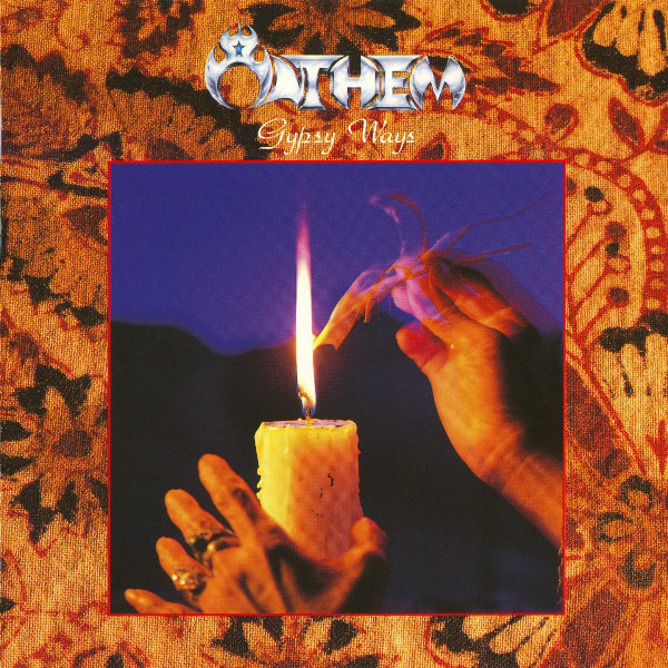 Anthem - Gypsy Ways - 1988