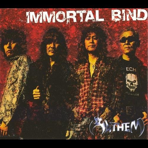 Anthem - Immortal Bind = イモータル・バインド - 2006
