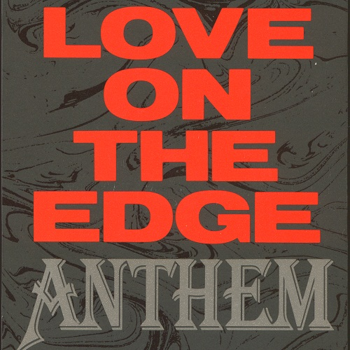 Anthem - Love On The Edge - 1990