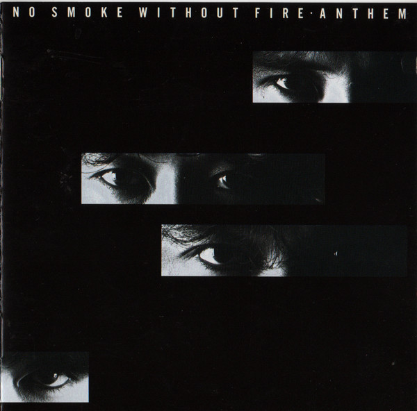 Anthem - No Smoke Without Fire - 1990