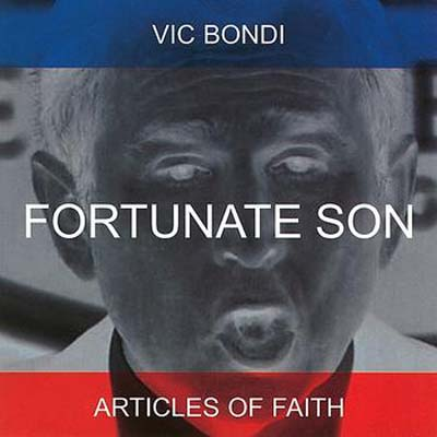 Articles Of Faith - Fortunate Son 2003