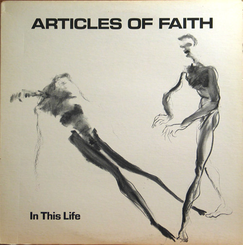 Articles Of Faith - In This Life 1985