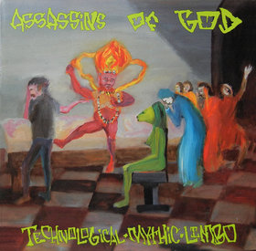 Assassins Of God - Technological Mythic Limbo 1992