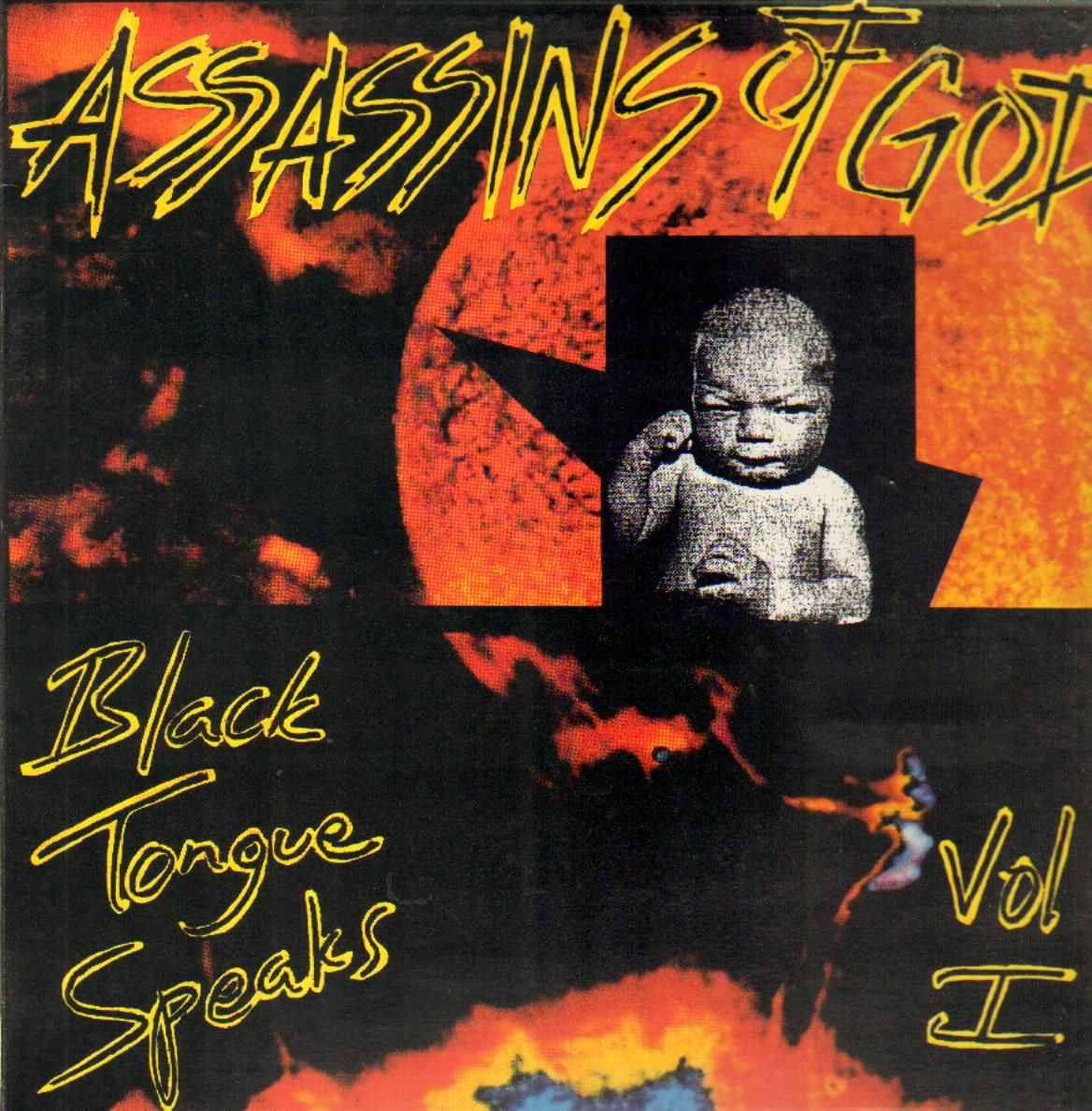 Assassins Of God - Black Tongue Speaks Vol I 1991