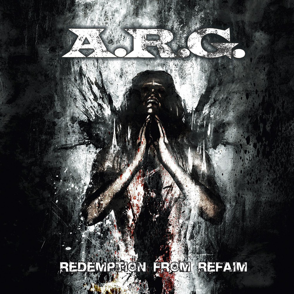A.R.G. - Redemption From Refaim - 2015