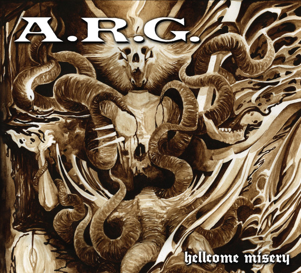 A.R.G., Worthless - Hellcome Misery/Chaotic Nausea - 2017
