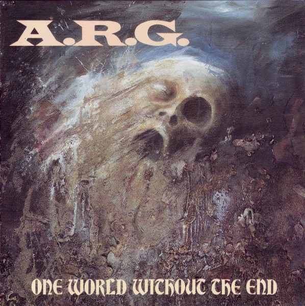 A.R.G. - One World Without The End - 1991