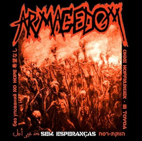 Armagedom - Sem Esperanças - 2008