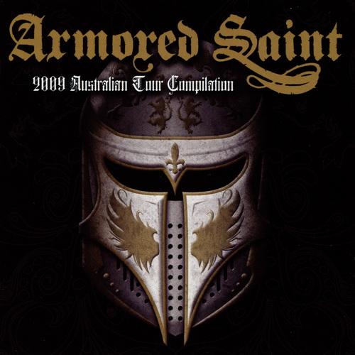 Armored Saint - 2009 Australian Tour Compilation - 2009
