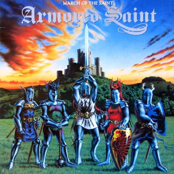 Armored Saint - March Of The Saint - 1984