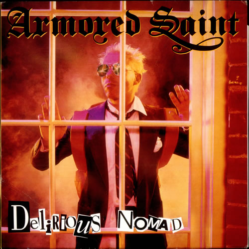Armored Saint - Delirious Nomad - 1985