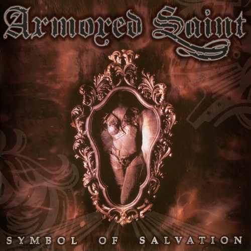 Armored Saint - Symbol Of Salvation - 1991