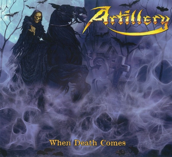 Artillery - When Death Comes 2009