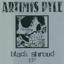 Artimus Pyle - Black Shroud EP - 2006