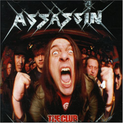 Assassin - The Club - 2005
