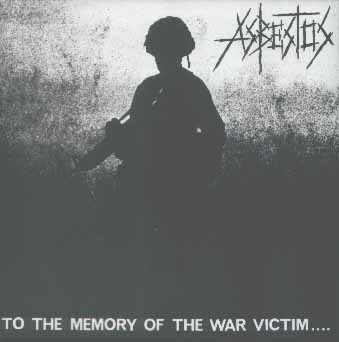 Asbestos - To The Memory Of The War Victim.... - 1994