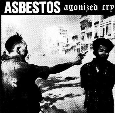 Asbestos - Agonized Cry 1996