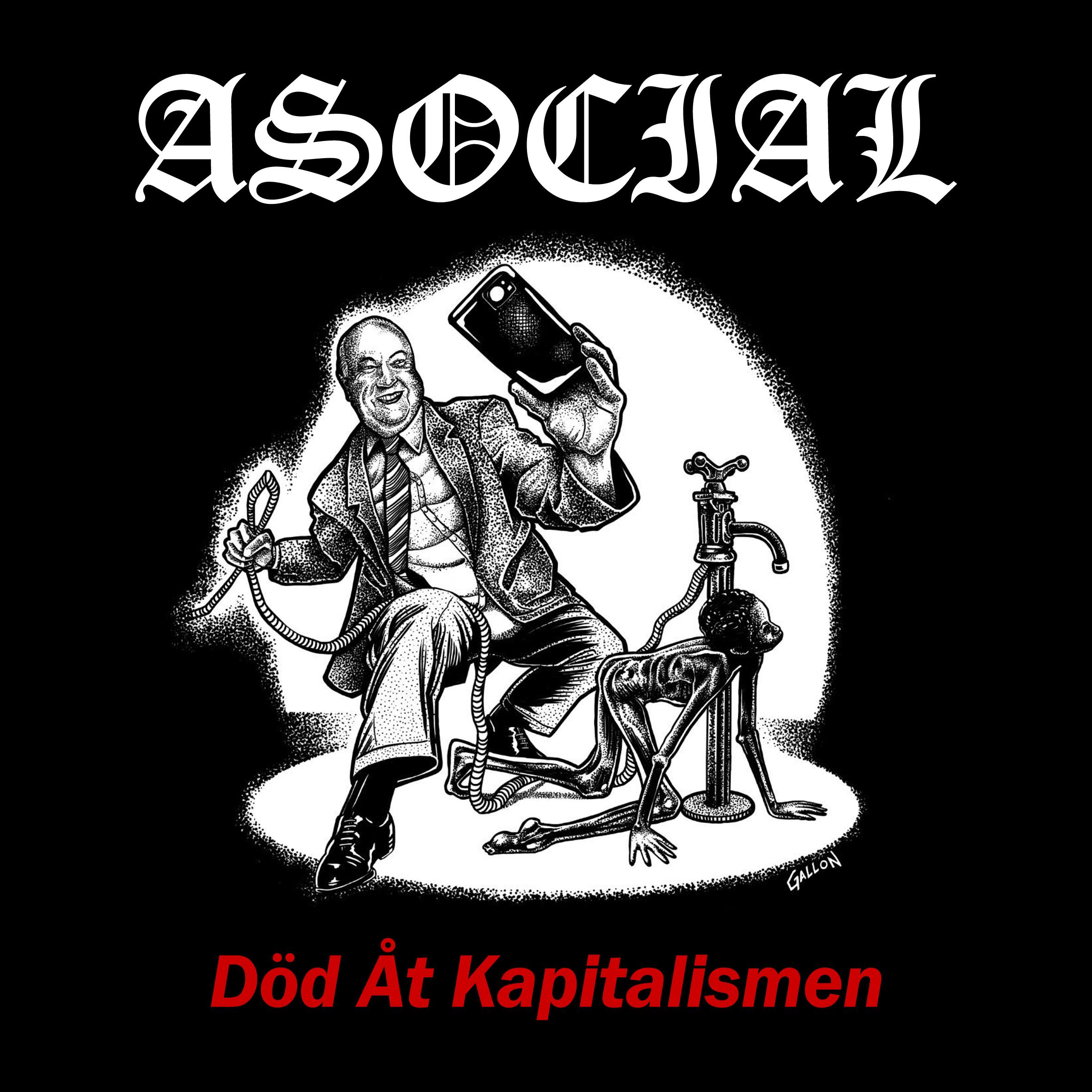 Asocial - Död Åt Kapitalismen - 2019