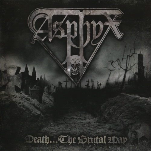 Asphyx - Death...The Brutal Way - 2009