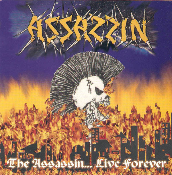 Assassin - The Assassin... Live Forever - 2003