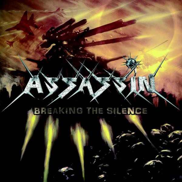 Assassin - Breaking The Silence - 2011