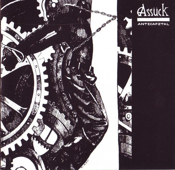 Assück - Anticapital / Blindspot / +3 - 1992