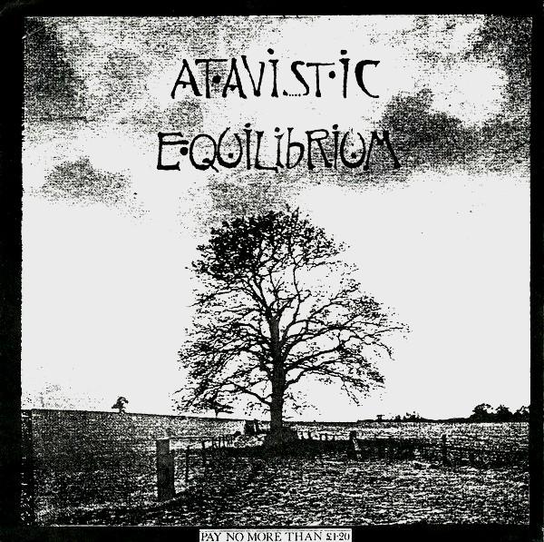 Atavistic - Equilibrium 1987