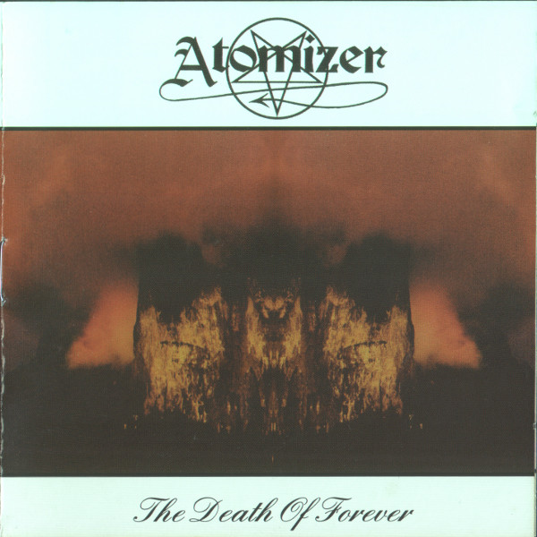Atomizer - The Death Of Forever - 1998