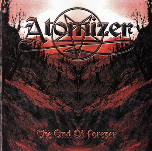 Atomizer - The End Of Forever - 2000
